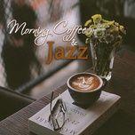 morning coffee & jazz - v.a