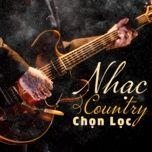 nhac country chon loc - v.a