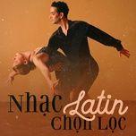 nhac latin chon loc - v.a