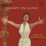 crazy in love - trudy richards