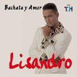 bachata y amor - lisandro