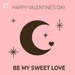 be my sweet love - v.a