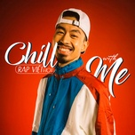 chill with me - rap viet hot - v.a