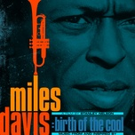 music from and inspired by the film birth of the cool - miles davis