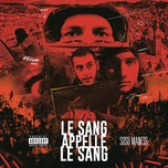 le sang appelle le sang (single) - soso maness