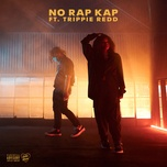 no rap kap (single) - kodie shane, trippie redd