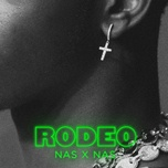 rodeo (single) - lil nas x, nas