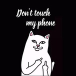 don't touch my phone - v.a