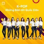 K-POP Những Bản Hit Quốc Dân