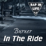 rap in life - burner in the ride - v.a