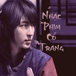 Tải nhạc hay Nhạc Phim Cổ Trang online