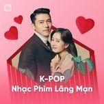 k-pop nhac phim lang man - v.a