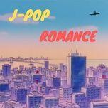j-pop romance - v.a