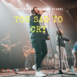too sad to cry - v.a