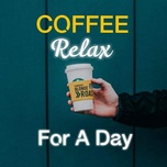 coffee relax for a day - v.a