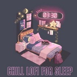 3:30 - chill lofi for sleep - v.a