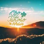 Download nhạc hot Cho Ta Tan Vào Nhau Mp3 nhanh nhất