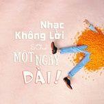 nhac khong loi sau mot ngay dai - v.a