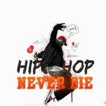 hip hop never die - v.a