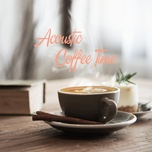 acoustic coffee time (vol. 1) - v.a