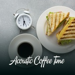 acoustic coffee time (vol. 2) - v.a