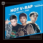 nhac v-rap hot thang 03/2020 - v.a