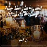 nhac khong loi hay nhat danh cho nha hang (vol. 5) - v.a