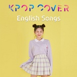 k-pop cover english songs - v.a