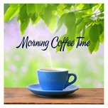 morning coffee time (vol. 1) - v.a