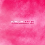 say so (jax jones midnight snack remix) (single) - doja cat, jax jones