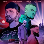 safety 2020 (single) - gashi, chris brown, afro b, dj snake