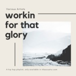 workin' for that glory - v.a