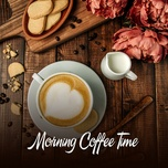morning coffee time (vol. 2) - v.a