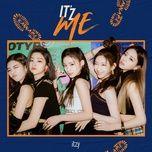 it'z me (mini album) - itzy