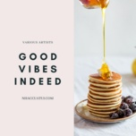 good vibes indeed - v.a