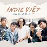 indie viet hay nhat 2020 - v.a
