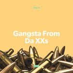 gangsta from da xxs - v.a