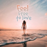 feel free to love - v.a