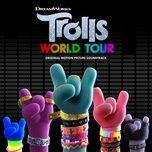 trolls world tour (original motion picture soundtrack) - v.a