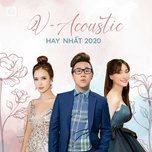 nhac tre acoustic hay nhat 2020 - v.a