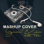 mashup cover - giai dieu bat tai - v.a