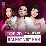 top 20 bai hat viet nam tuan 11/2020 - v.a