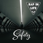 rap in life - safety - v.a