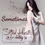 soul music for today - sometimes - v.a
