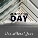 alternative day - one more year - v.a