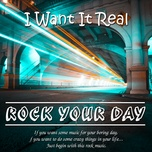 rock your day - i want it real - v.a