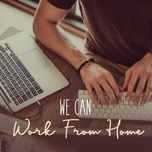we can work from home - v.a