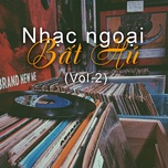 nhac ngoai bat hu (vol. 2) - v.a
