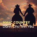 nhac country danh cho tinh yeu - v.a