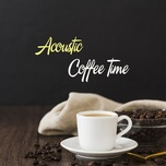 acoustic coffee time (vol. 3) - v.a